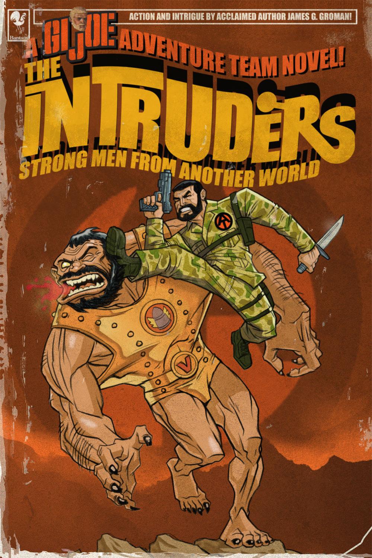 A GI Joe Adventure Team Novel! - The Intruders Strong Men from another world Joe_intuder_FINAL%21-782274